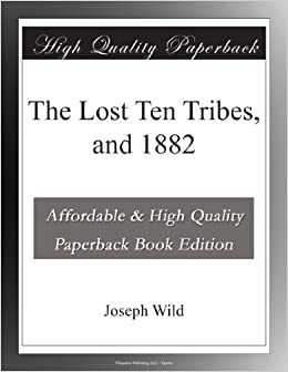 Book The Lost Ten Tribes, and 1882