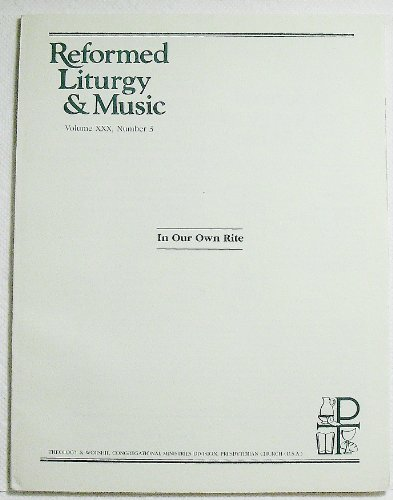 Reformed Liturgy and Music, Volume XXX Number 3, 1996