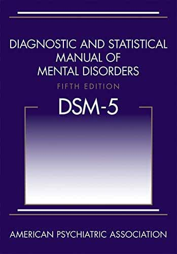 Diagnostic And Statistical Manual Of Mental Disorders 5th Edition Dsm 5 0110743488949 Medicine Health Science Books Amazon Com