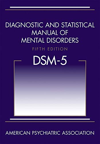 Diagnostic and Statistical Manual of Mental