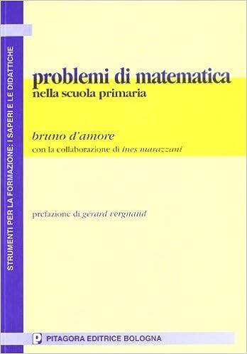 Amazonit Problemi Di Matematica Nella Scuola Primaria Bruno D