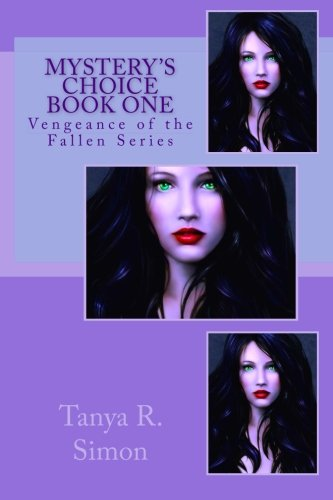 Mystery's Choice (Vengeance Of The Fallen) (Volume 1)