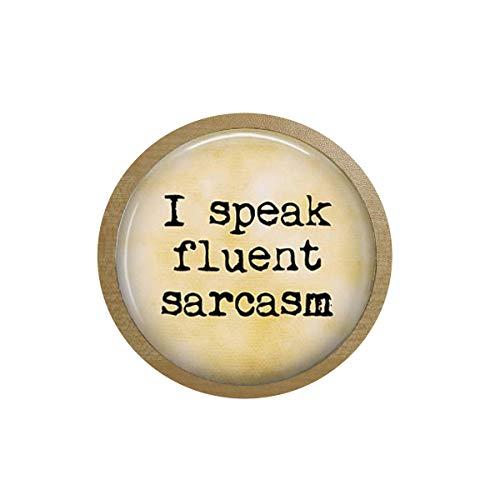 luobdj I Speak Fluent Sarcasm-Funny Quote Jewelry- Sarcastic - Geekery ice Box Sticker,Blackboard Sticker Quote Pendant - Christian Insect Art Fridge