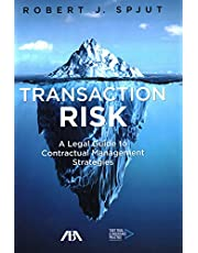 Transaction Risk: A Legal Guide to Contractual Management Strategies