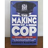 The Making of a Cop, Harvey Rachlin, 0671747401
