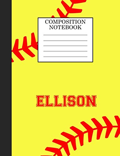 Ellison Composition Notebook: Softball Composition Notebook Wide Ruled Paper for Girls Teens Journal for School Supplies | 110 pages 7.44x9.269 por Sarah Blast