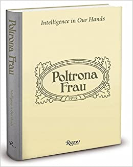 Poltrona Frau Tolentino Indirizzo.Poltrona Frau Intelligence In Our Hands Amazon It Kevin Roberts