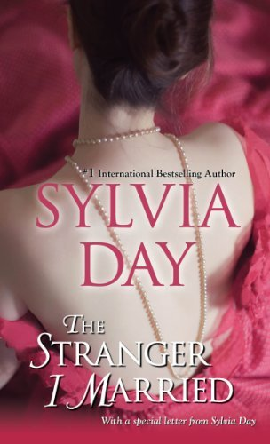 By Sylvia Day The Stranger I Married (Reprint) ebook