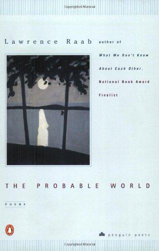 Read Online The Probable World (Poets, Penguin) PDF