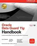 Oracle Data Guard 11g Handbook (Oracle Press)