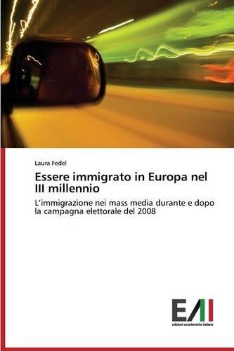 Download Essere immigrato in Europa nel III millennio (Italian Edition) ebook