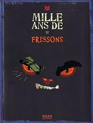 Mille Ans de Frissons