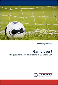 Book Game over?: The quest for a new legal regime in EU Sports Law
