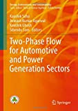 img - for Two-Phase Flow for Automotive and Power Generation Sectors (Energy, Environment, and Sustainability) book / textbook / text book