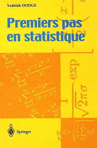 Premiers pas en statistique (French Edition)