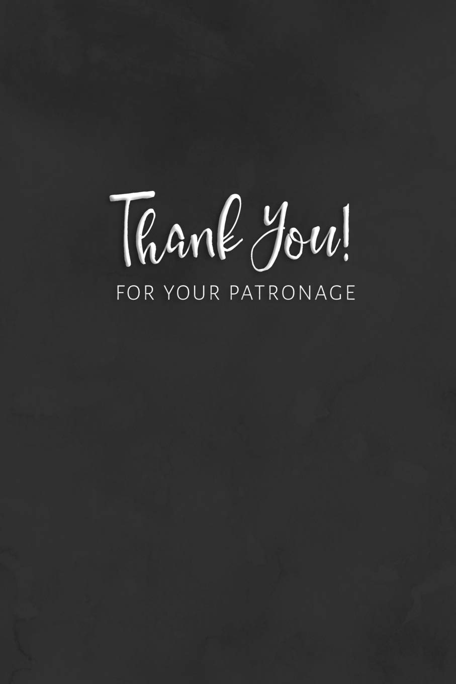 Thank You for Your Patronage: Business Appreciation Gift
