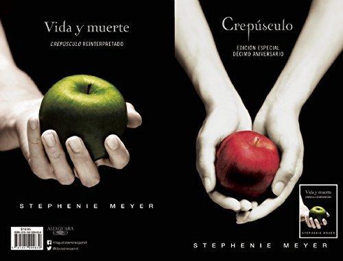 Crep?culo. D?imo Aniversario / Vida y muerte / Edici? dual (Twilight Tenth Anniversary/Life and Death Dual Edition) (Spanish Edition) by Stephenie Meyer (2015-12-22)