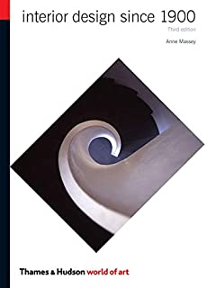 Interior Design Since 1900 (Third Edition) (World of Art)