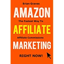 AMAZON AFFILIATE MARKETING: My Blueprint Is the Fastest method Out There Today For Quick Amazon Commissions