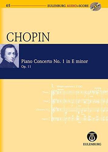 Chopin - Piano Concerto No. 1 in E-Minor, Op. 11: Eulenburg Audio+score Series, Vol. 65