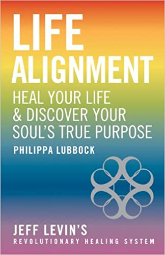 Beau Life Alignment: Heal Your Life U0026 Discover Your Soulu0027s True Purpose:  Philippa Lubbock: 9781906787950: Amazon.com: Books