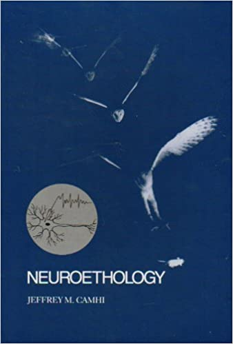 Neuroethology, Nerve Cells and the Natural Behavior of Animals - Jeffrey M. Camhi [PDF]