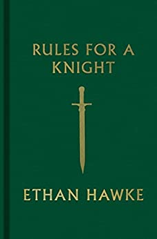 Rules for a Knight by [Hawke, Ethan]