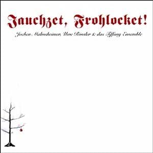 Jauchzet, Frohlocket! Hörbuch