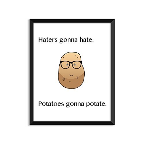 Serif Design Studios Haters Gonna Hate. Potatoes Gonna Potate, Funny Quote, Minimalist Poster, Home Decor, College Dorm Room Decorations, Wall Art by Serif Design Studios