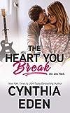 The Heart You Break (Wilde Ways)
