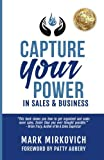 Capture Your Power: In Sales and Business