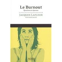 Le Burnout: Questions et réponses