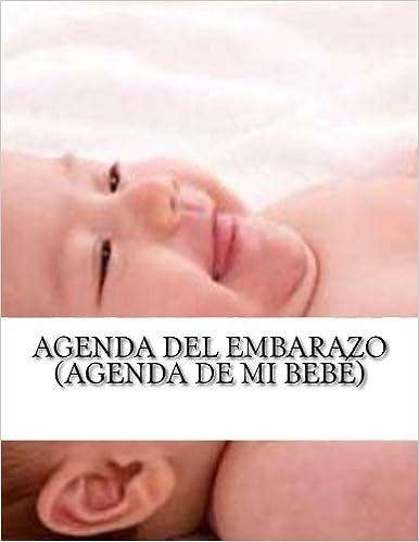 Agenda del embarazo (Agenda de mi bebé) (Spanish Edition ...