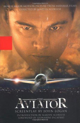 The Aviator: A Screenplay (Aviator Film Online)