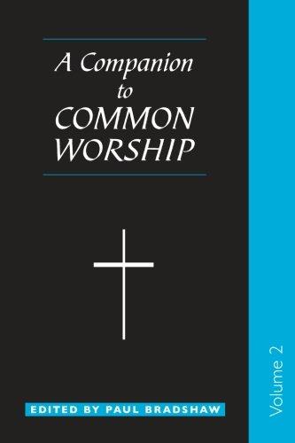 Download Companion to Common Worship: Vol 2 PDF