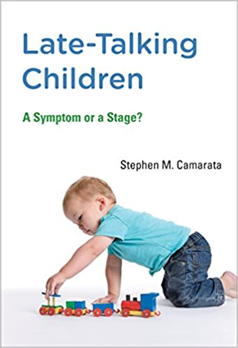 Mit Brain Study Back And Forth Talk Key >> Amazon Com Late Talking Children A Symptom Or A Stage The Mit
