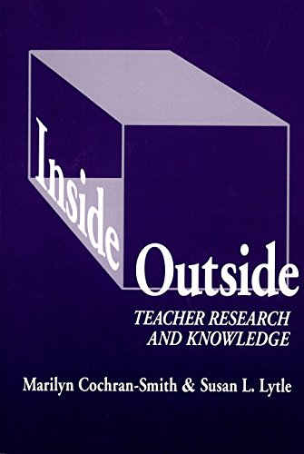 Inside/Outside: Teacher Research and Knowledge (Language and Literacy Series)