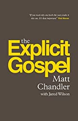 The Explicit Gospel (Paperback Edition)