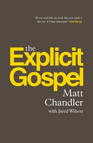The Explicit Gospel (Paperback - Mall Chandler Outlet Stores
