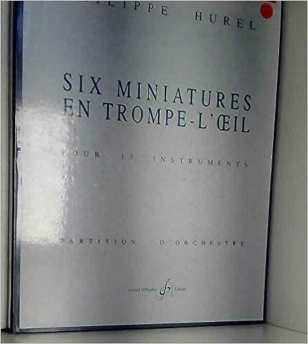 6 Miniatures en Trompe lOeil Partition