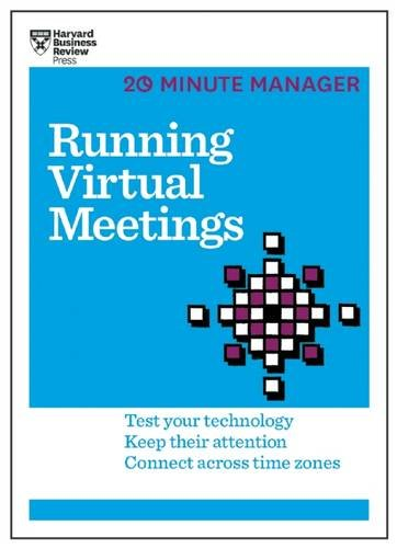 Running Virtual Meetings  Hbr 20 Minute Manager Series