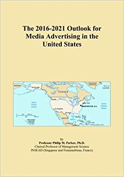 Book The 2016-2021 Outlook for Media Advertising in the United States