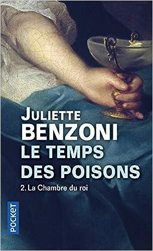 Amazon Fr Le Temps Des Poisons 2 Juliette Benzoni Livres