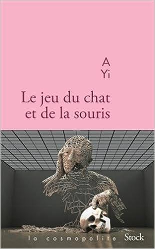 LE JEU DU CHAT ET DE LA SOURIS. A Yi. dans Nouveaux romans. 41z4BnwvezL._SX308_BO1,204,203,200_