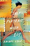 Self-Portrait with Boy: A Novel
