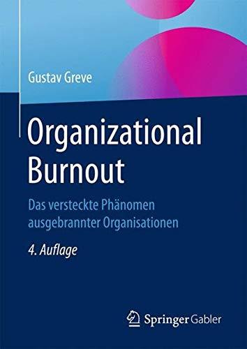 Organizational Burnout: Das versteckte Phänomen ausgebrannter Organisationen