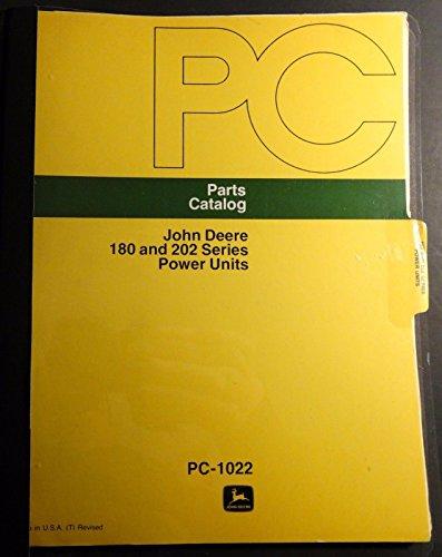 Deere Snowmobile John Parts - JOHN DEERE 180 & 202 SERIES POWER UNITS PARTS MANUAL PC-1022 (MAR 80) (427)