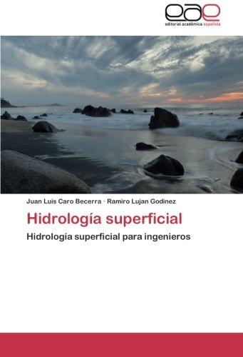Descargar Libro Hidrología Superficial Caro Becerra Juan Luis