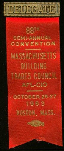 Massachusetts Building Trades 88th Semi-Annual Convention Delegate pin 1963 ()