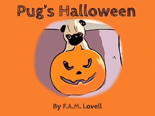 Pug's Halloween (Toy Pug series Book 1) ()